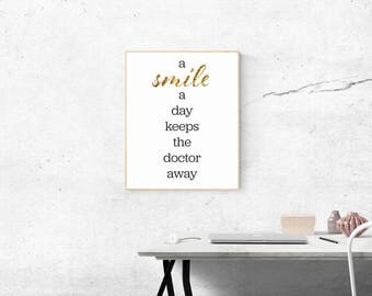 SMILE A DAY Keeps the Doctor Away Printable Wall Art