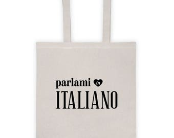 Talk To Me In Italian Tote Bag, Parlami in italiano, Italian Student Teacher Novelty Gift, Italian Language Lover Travel Bag, Learn Italian