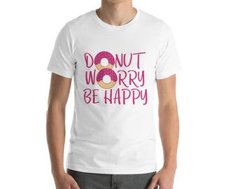 Funny Donut Shirt, Foodie Gift, Food Lover Tee
