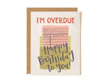 Overdue Birthday // Illustrated Card // 1canoe2