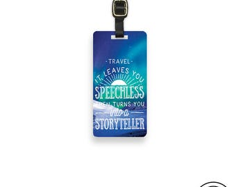 Luggage Tag  Travel Leaves you Speechless Metal Luggage Tag  With Custom Info On Back, Single Tag