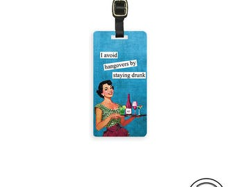 Luggage Tag Stay Drunk Sassy Retro Woman Metal Luggage Tag Printed Personalized Custom Info On Back Single Tag