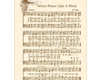 WHEN PEACE Like A River AKA It Is Well WIth My Soul Antique Hymn Wall Art Christian Home & Office Decor Hymn On Parchment Vntage Verses Sale