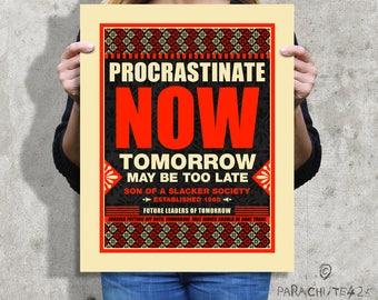 Procrastinate Print, dorm poster, office humor, office art, procrastination, funny wall art, black and red, humor art, poster art, teen gift