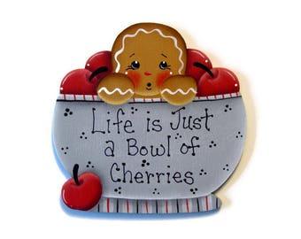 Ginger in Bowl of Cherries  Fridge Magnet or Ornament, Handpainted Wood Gingerbread Refrigerator Magnet, Hand Painted Ginger, Tole Painting