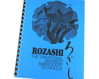 Rozashi The Traditional Japanese Embroidery Technique by Maggie Backman Signed 1981 Needlepoint Spiral Bound Needlework Supplies (J209)