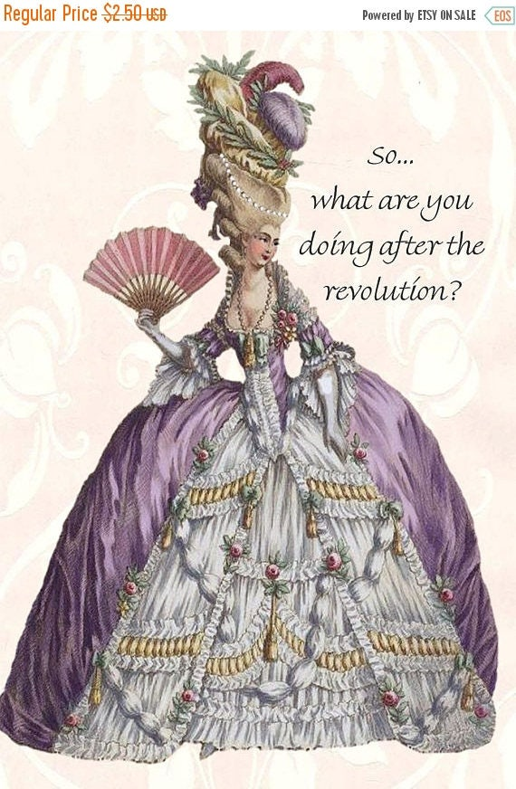 So... What Are You Doing After The Revolution? Marie Antoinette Postcard. Cards. 4x6 Postcard. Marie Antoinette Dress. Marie Antoinette.