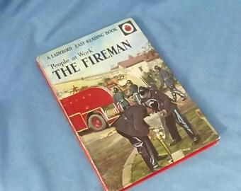 The Fireman - Vintage Ladybird Book - People at Work - Series 606B - Matt Covers - Price 2/6 - Tally 200 - 1967