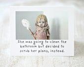 "Claudia Adventures Doll Blank Bathroom Humor Card ""Scrub"" Bisque Doll Stationary (1)"