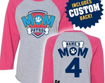 Paw Patrol Inspired Birthday Shirt MOM PATROL birthday shirt RAGLAN with Back Mom Patrol Shirt Paw Patrol Shirt Paw Patrol Birthday Shirt