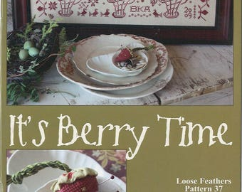 KIT - It's Berry Time by Blackbird Designs - Loose Feathers Club #37 - OOP Kitted Cross Stitch Pattern