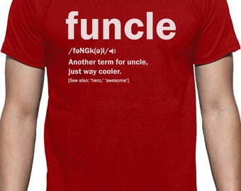 Funny Uncle Funcle Definition Gift For Uncles T-Shirt