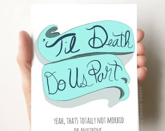 Til Death Do Us Part - Wedding Card Funny - Funny Engagement Card - Funny Anniversary Cards - Wedding Shower Card - Funny Wedding Cards