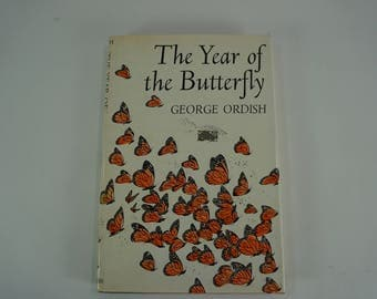 The Year of the Butterfly, By George Ordish, 1975, HCw/DJ, Drawings by O'Donahue, Anatomy of Butterflies, Horticultural Book, Free Ship