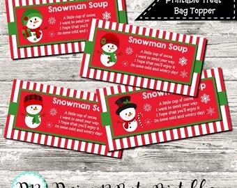INSTANT DOWNLOAD Snowman Soup Christmas Treat Bag Topper Digital Printable