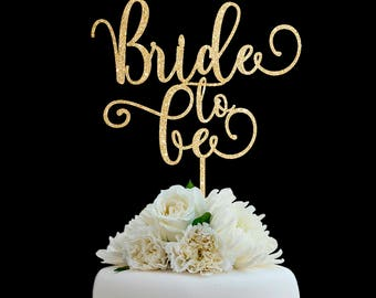 Bridal Shower Cake Topper Customized Wedding Cake Topper, Personalized Cake Topper for Wedding, Bride to Be Cake Topper #23