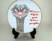 Made to Order - Sassy Hoop Art - Ostrich - Damn it feels good to be a gangster - Geto Boys - 9 Inch hoop - Inappropriate Animals series