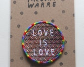 Love Is Love - Iron On Embroidered Patch Badge Gay Pride Rainbow LGBTQ+