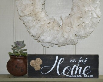 Our First Home Sign, Our First Home, Rustic Home Sign, Personalized Home Sign, Housewarming Gift, Wedding Gift, Wood Sign, Realtor Gift,
