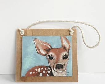 Fawn Wall Hanging, Hand Painted Mounted Canvas Board, Strung with Rope for Easy Hanging, Reclaimed Wood, Baby Deer, Nursery Room Decor