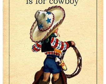 C is for Cowboy - 13x19 Print