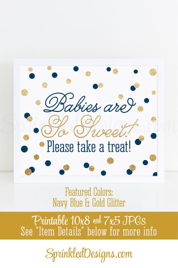 Babies are sweet take a treat set of 2 printables boy shower babies are sweet take a treat set of 2 printables boy shower party favor sign 10x8 and 5x7 navy blue gold glitter 1st birthday decor stopboris Images