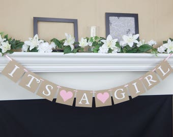 Its a girl banner, girl baby shower decorations, baby girl banner, baby shower banner, baby shower sign, its a girl sign, baby shower decor