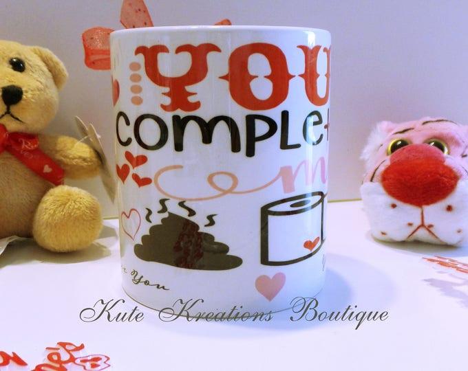 Featured listing image: Valentines Mug/You Complete Me/I Stinkin Love You/Funny Mug