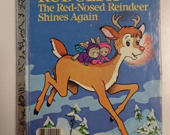 Rudolph the Red-Nosed Reindeer Shines Again A Vintage Little Golden Book 1982