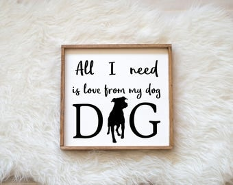 Hand Painted Pitbull All I Need is Love from my Dog Sign on Wood, Dog Decor Dog Painting, Gift for Dog People New Puppy Housewarming