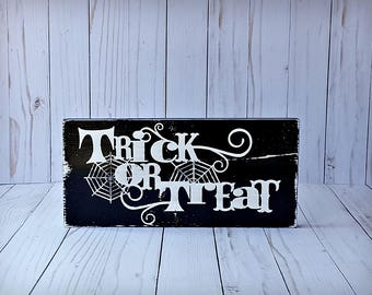 Trick or Treat wooden sign, Trick or Treat sign, Halloween Decor, Halloween sign, Holiday Decor, October Decor, Halloween Decorations