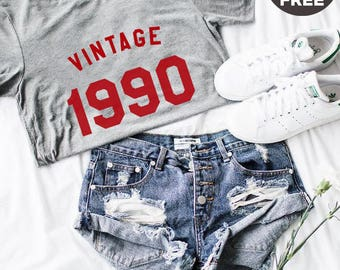Vintage Shirt 28th Birthday Gifts Shirt 1990 Birthday Tshirt Fashion Women Tshirt Ladies Funny Quote Shirt Men Tee Shirt Women Tshirt Teen