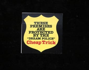 One Vintage CHEAP TRICK Dream Police Promo STICKER
