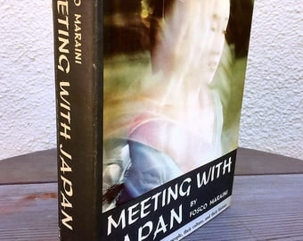 Meeting with Japan by Fosco Maraini Hardcover 1960