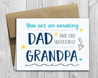 PRINTED You are an amazing Dad and one incredible Grandpa -  5x7 Greeting Card