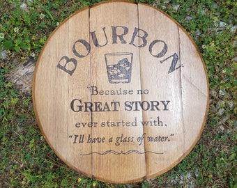 No Great Story Bourbon Barrel Head