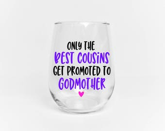 Godmother Wine Glass // Cousin Godmother Gift // Gift for Godmother // Godmother Glass // Godmother Cup  //  Godmother gift under 20