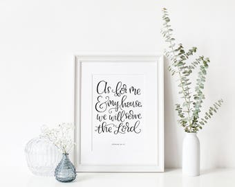 As For Me and My House | Print | Wall Art | Christian Gifts | Housewarming Gift | Home Decor | Make Today Beautiful