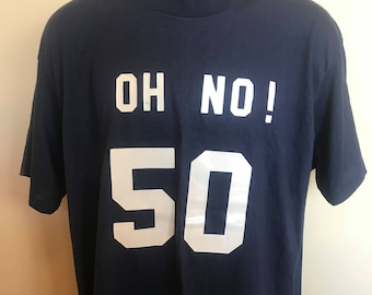 80s Happy 50th Birthday Shirt Vintage Tee Oh No Fifty Funny Novelty Celebrate Over The Hill Old Age Cotton Polyester Blend Made in USA XL
