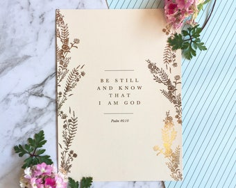 "Be Still and Know that I am God- Psalm 46:10 5x7""// Gold Foil Print Physical. Bible verse, floral wall art, home decor, inspirational quote"