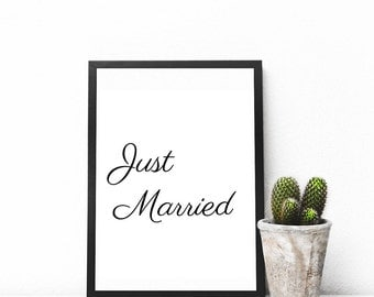 Printable quote Just married, printable wall art, typography, wall art, immediate download, download print