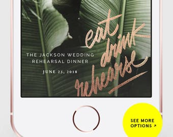 Rehearsal Geofilter, Wedding filter,Rehearsal Dinner Snap Filter, Rehearsal Dinner Snapchat Filter, Rehearsal Filter, Custom Snapchat Filter