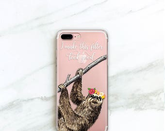 Clear iPhone 7 Case Sloth Filter, iPhone 7 Plus Case Sloth Meme iPhone 6S, Plus, SE, 5S, 5, Funny Selfie Sloth Gift for Her, Inspirational