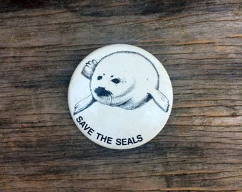 The Seals -- A pin that promotes the protection of those lovable blubbery sea mammals