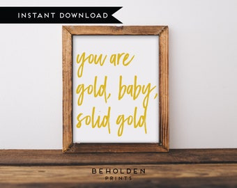 Digital Download, Printable Nursery Wall Art, You are gold baby, Nursery Art, Nursery Prints, Baby girl nursery, Little Girl Wall Art