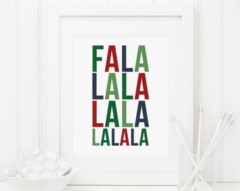 FaLaLaLaLaLaLa Christmas Printable Christmas Quote Prints Christmas Wall Art Christmas Decor Holiday Wall Art Holiday Decor Christmas Art