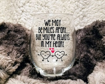 Wine Glasses, Best Friends Wine Glass, Valentine's Day Gift For Friend, Gifts For Her, Valentine's Day, Always In My Heart, Friends Gift