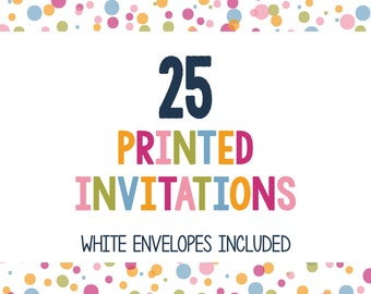 25 Printed Invitations - Professionally Printed Invitations - Print My Invites - Printing Services - 5x7 Invitations - Envelopes Included