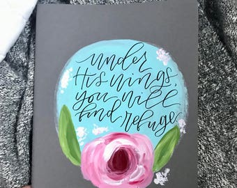handpainted journal, modern calligraphy-- You Will Find Refuge