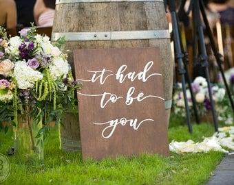 Custom Wedding Aisle Signs - It had to be you, spanish